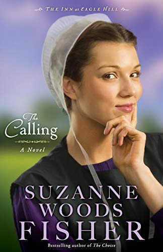 9780800720940: The Calling: A Novel (The Inn at Eagle Hill) (Volume 2)