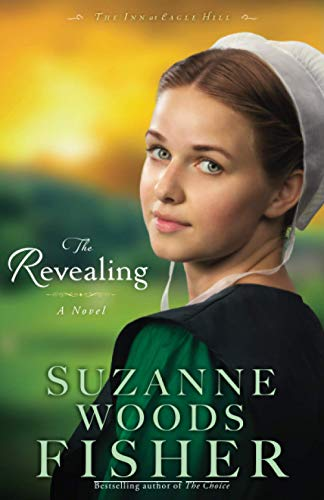 9780800720957: The Revealing: A Novel (The Inn at Eagle Hill) (Volume 3)