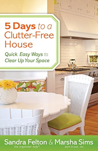 9780800721077: 5 Days to a Clutter-Free House: Quick, Easy Ways to Clear Up Your Space