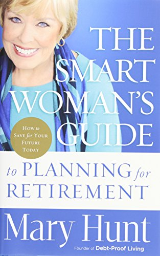9780800721138: The Smart Woman's Guide to Planning for Retirement: How to Save for Your Future Today