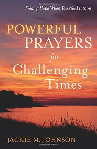 9780800721398: Powerful Prayers for Challenging Times: Finding Hope When You Need It Most