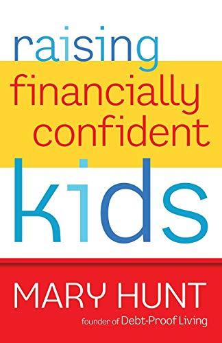 9780800721411: Raising Financially Confident Kids