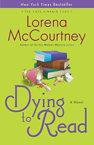 Dying to Read: A Novel (The Cate: McCourtney, Lorena