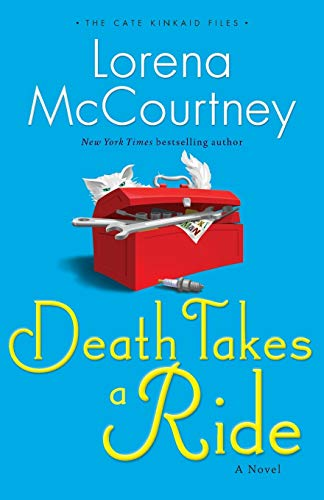 Death Takes a Ride: A Novel (The: McCourtney, Lorena