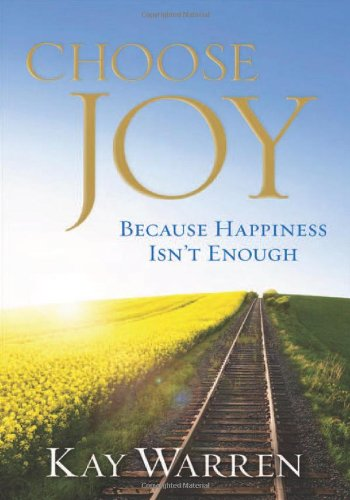 9780800721725: Choose Joy: Because Happiness Isn't Enough