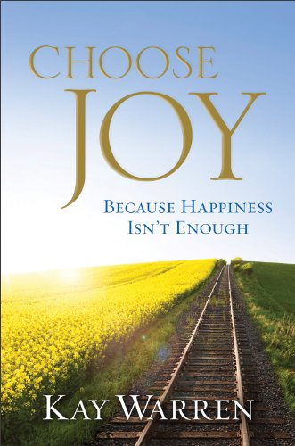 9780800721770: Choose Joy: Because Happiness Isn't Enough