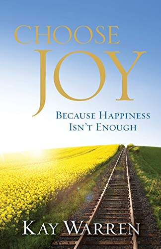 9780800722135: Choose Joy: Because Happiness Isn't Enough