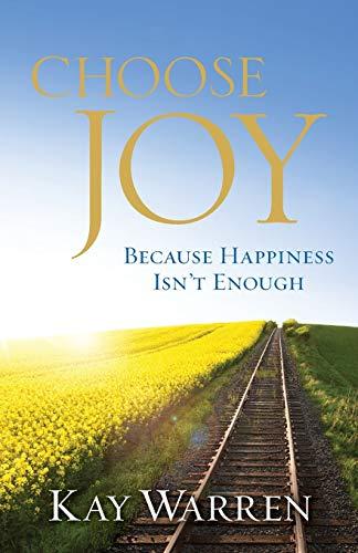 9780800722135: Choose Joy: Because Happiness Isn't Enough