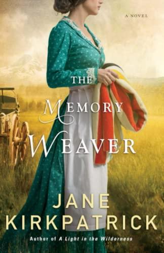 9780800722326: The Memory Weaver: A Novel