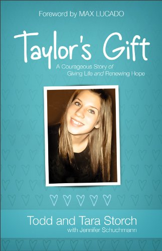 9780800722418: Taylor's Gift: A Courageous Story of Giving Life and Renewing Hope