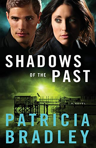 9780800722609: Shadows of the Past: A Novel (Logan Point) (Volume 1)