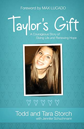 9780800722876: Taylor's Gift: A Courageous Story of Giving Life and Renewing Hope