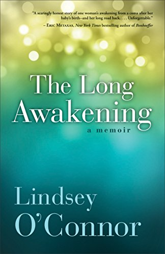The Long Awakening: A Memoir (0800723171) by Lindsey O'Connor