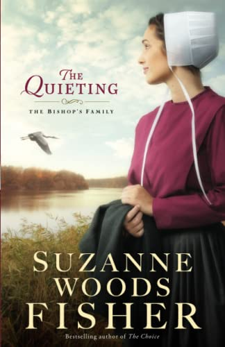 9780800723217: The Quieting: A Novel (The Bishop's Family)