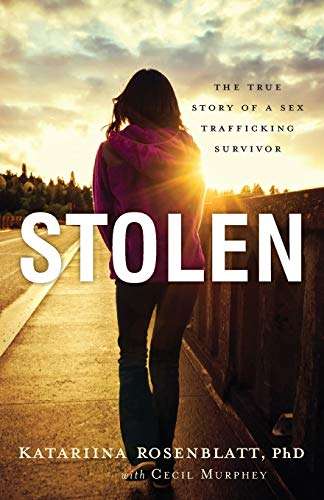 9780800723453: Stolen: The True Story of a Sex Trafficking Survivor