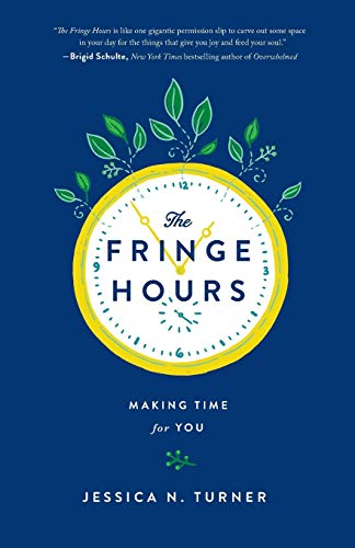 9780800723484: The Fringe Hours: Making Time for You