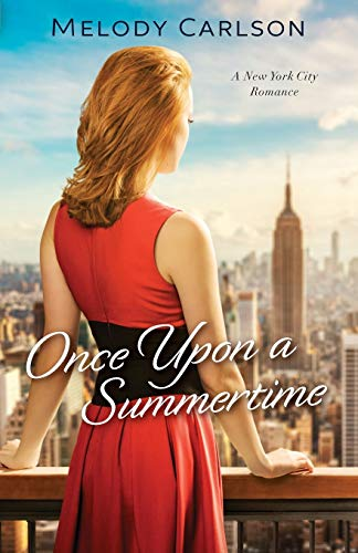 9780800723576: Once Upon a Summertime: A New York City Romance (Follow Your Heart)