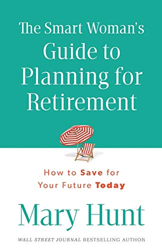 9780800723927: The Smart Woman's Guide to Planning for Retirement: How to Save for Your Future Today
