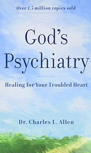 9780800723941: God's Psychiatry: Healing for Your Troubled Heart