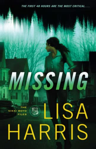 9780800724191: Missing (The Nikki Boyd Files)