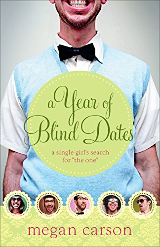9780800724764: A Year of Blind Dates: A Single Girl's Search for