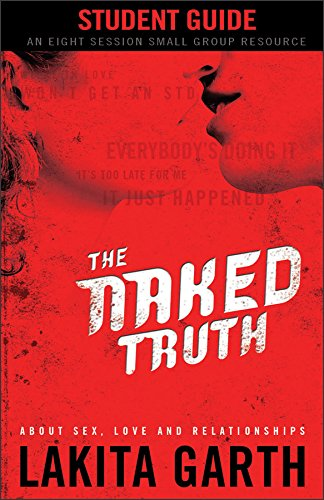 9780800725136: The Naked Truth Student's Guide