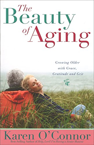 9780800725556: The Beauty of Aging