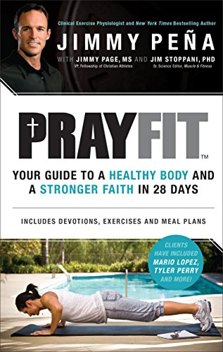 Prayfit: Your Guide to A Healthy Body: Pena, Jimmy; Martin,