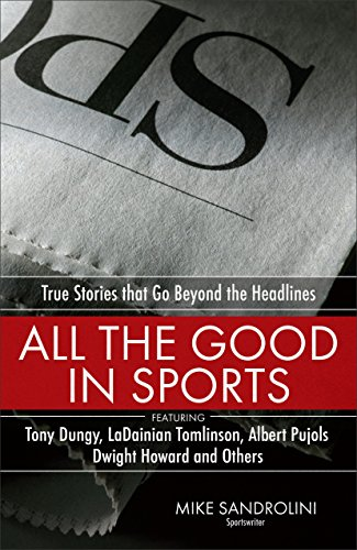 9780800725723: All the Good in Sports: True Stories That Go Beyond the Headlines