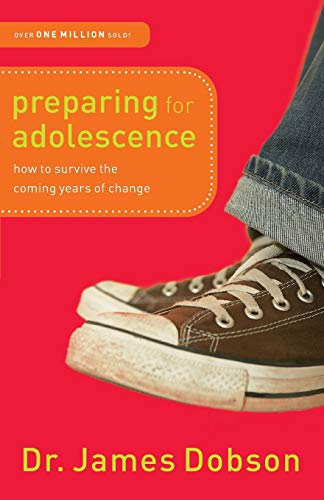 9780800726287: Preparing for Adolescence: How to Survive the Coming Years of Change