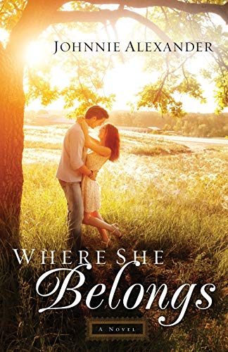 9780800726409: Where She Belongs: A Novel (Misty Willow)