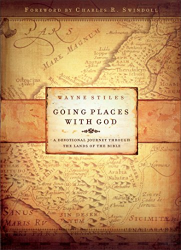 9780800726485: Going Places with God: A Devotional Journey Through the Lands of the Bible