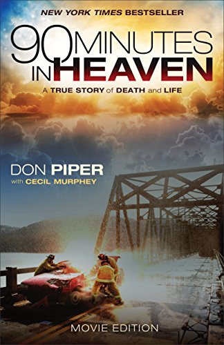 9780800726805: 90 Minutes in Heaven: A True Story of Death and Life