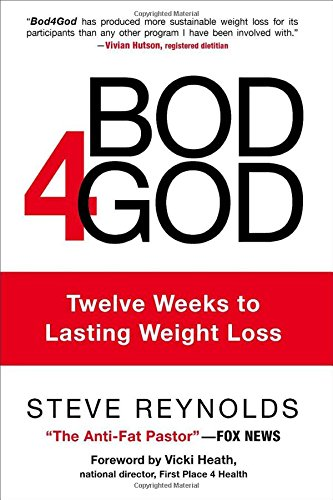 9780800726812: Bod4God: Twelve Weeks to Lasting Weight Loss
