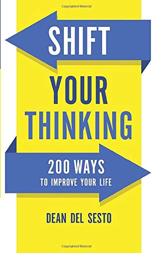 9780800726874: Shift Your Thinking: 200 Ways to Improve Your Life