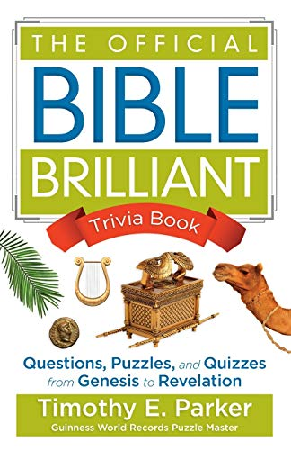 9780800727062: The Official Bible Brilliant Trivia Book: Questions, Puzzles, and Quizzes from Genesis to Revelation