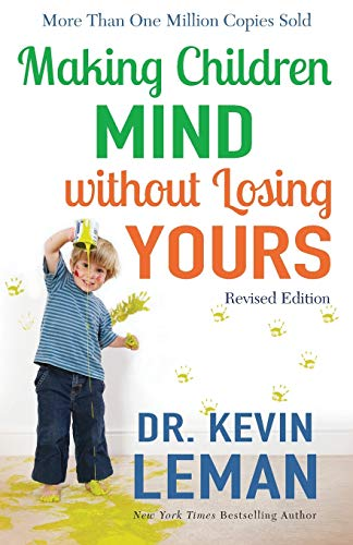 9780800728335: Making Children Mind without Losing Yours