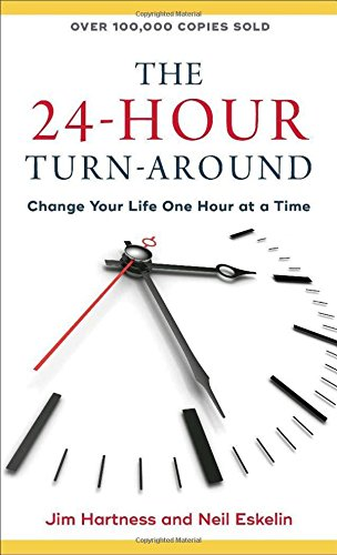 9780800728694: The 24-Hour Turn-Around: Change Your Life One Hour at a Time