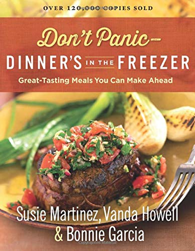 9780800728717: Don't Panic-Dinner's in the Freezer: Great-Tasting Meals You Can Make Ahead
