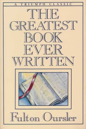 The greatest book ever written (9780800730192) by Fulton Oursler