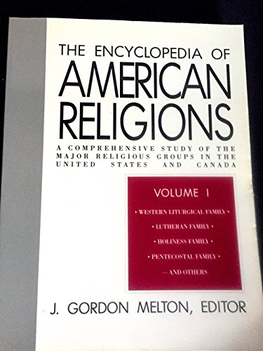 9780800730253: Encyclopedia of American religions: A comprehensive study of the major religious groups in the United States