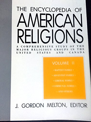 9780800730277: Encyclopedia of American Religions: A Comprehensive Study of the Major Religious Groups in the United States