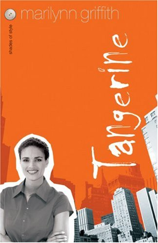 9780800730420: Tangerine (Shades of Style, Book 3)