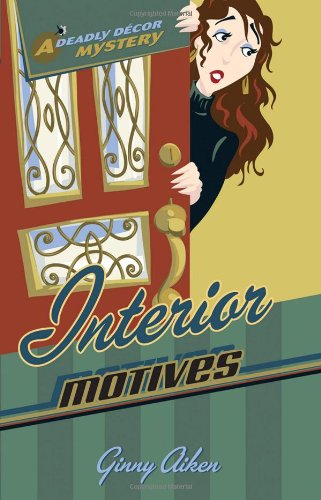 9780800730468: Interior Motives (Deadly Décor Mysteries, Book 3)