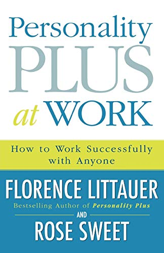 9780800730543: Personality Plus at Work: How to Work Successfully with Anyone
