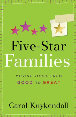 9780800730598: Five-Star Families: Moving Yours from Good to Great (Mothers of Preschoolers (Mops))