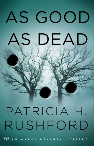 9780800730758: As Good as Dead (Angel Delaney Mystery Series #3)