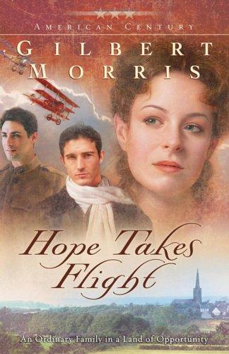 9780800730871: Hope Takes Flight (Originally A Time to Die) (American Century Series #2)