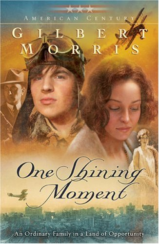 One Shining Moment (Originally A Time to: Morris, Gilbert