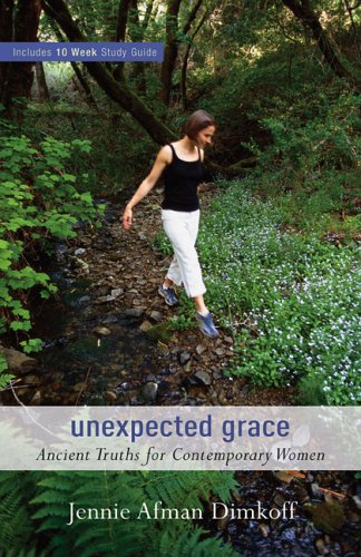 9780800731038: Unexpected Grace: Ancient Truths for Contemporary Women